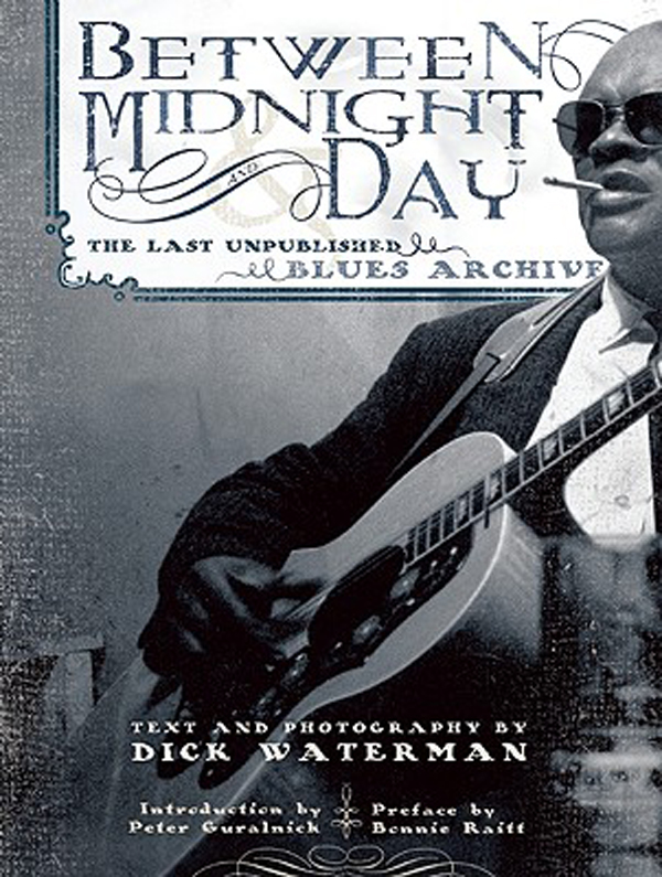 Between Midnight and Day by Dick Waterman
