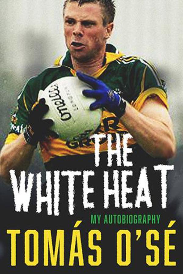 Tómas Ó Sé's autobiography, The White Heat