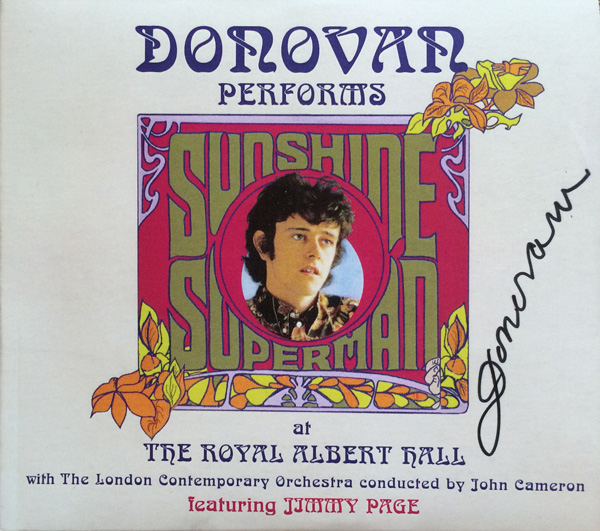 Albert Hall live concert Sunshine Superman DVD autographed by Donovan.