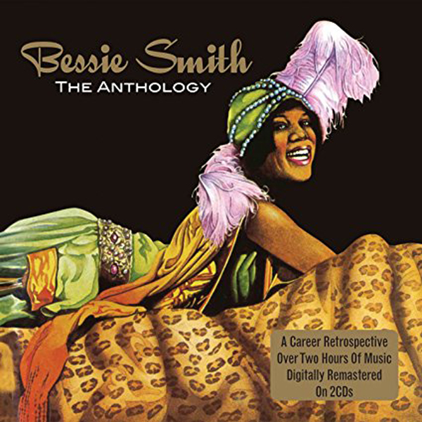 Bessie Smith: The Anthology